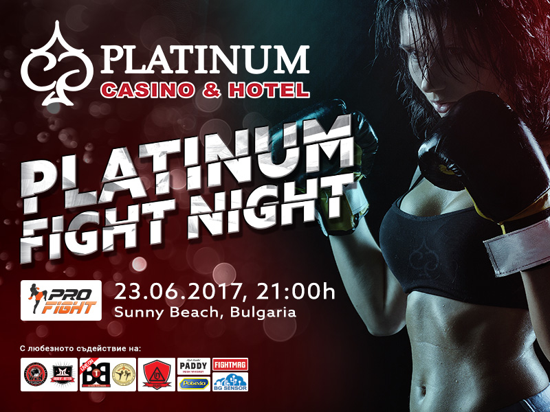 Platinum Fight Night – 23.06.2017 – Слънчев бряг